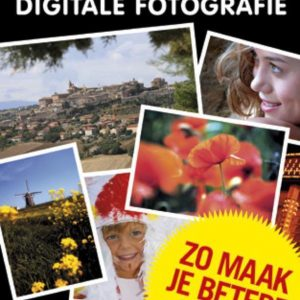 Praktijkboek digitale fotografie